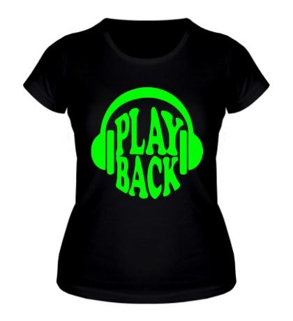 Женская футболка Playback Glow
