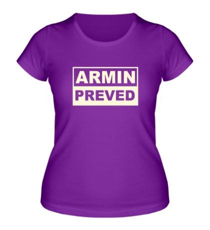 Женская футболка Armin Preved Glow