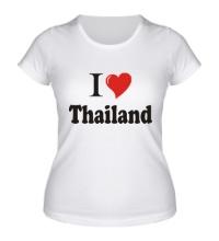 Женская футболка I love thailand