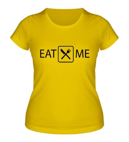 Женская футболка Eat Me