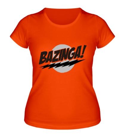 Женская футболка Bazinga