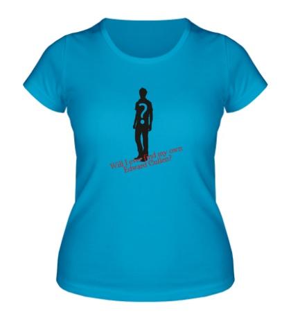 Женская футболка Edward Cullen?