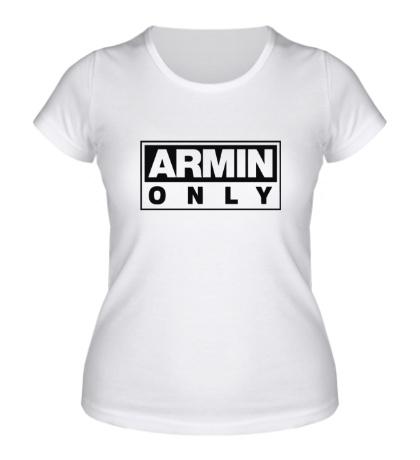 Женская футболка Armin only