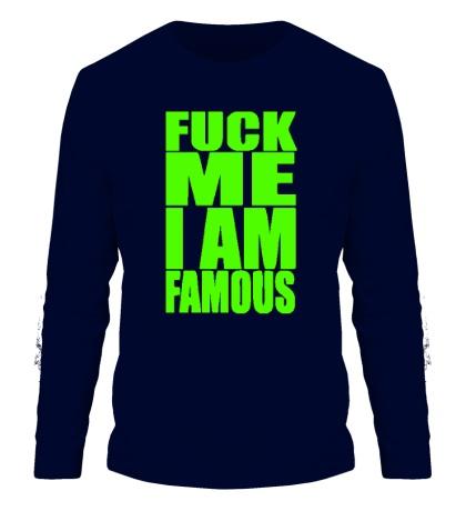 Мужской лонгслив Fuck Me I am famous