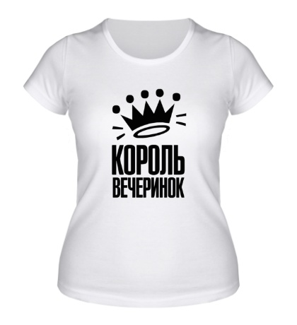 Женская футболка Король вечеринок