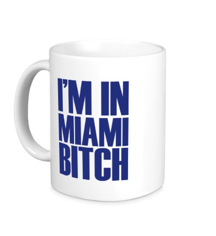 Керамическая кружка Im In Miami Bitch