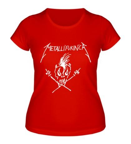 Женская футболка Metallifuckinca