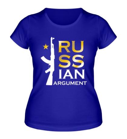 Женская футболка Russian argument