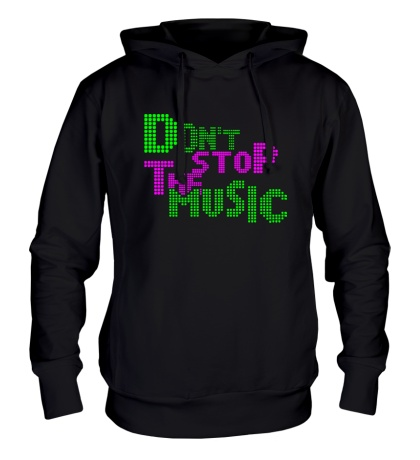 Толстовка с капюшоном Dont stop the music