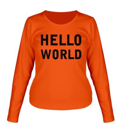 Женский лонгслив Hello World