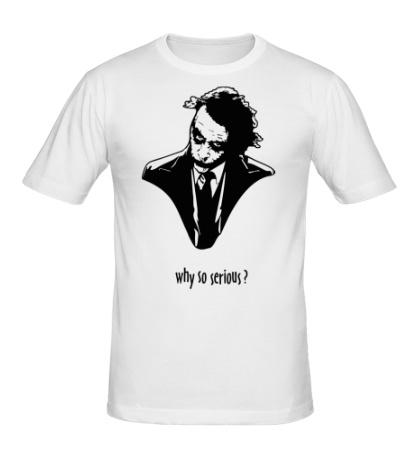 Мужская футболка Why so serious