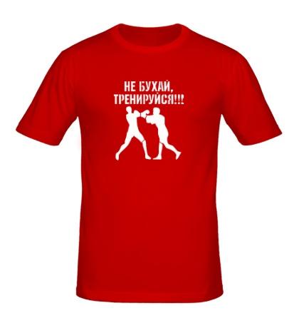 Мужская футболка Не бухай, тренируйся