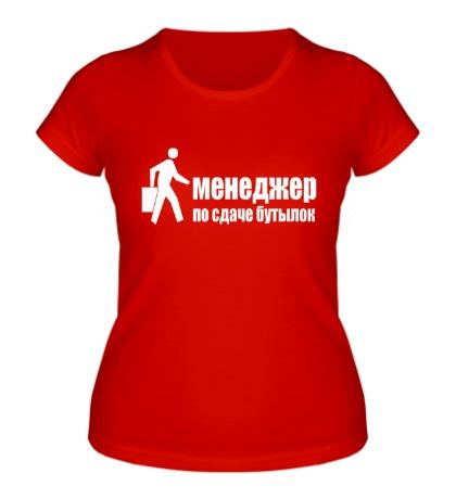 Женская футболка Менеджер по сдаче бутылок
