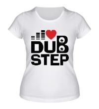 Женская футболка Dubstep love