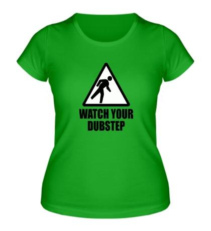 Женская футболка Warning Dubstep