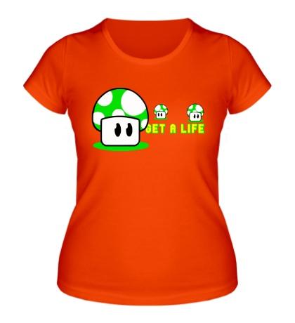 Женская футболка Get a life