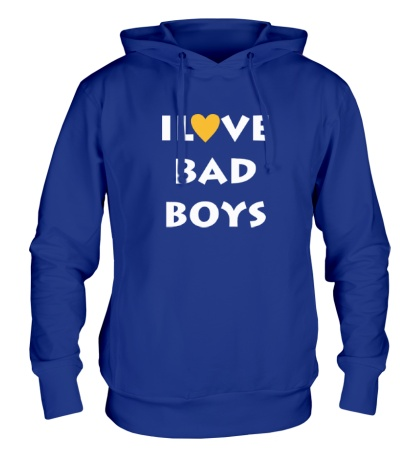 Толстовка с капюшоном I love bad boys