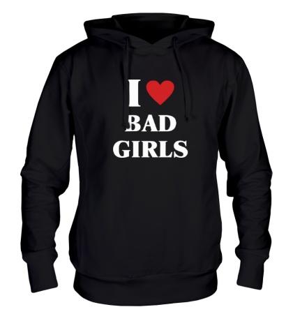 Толстовка с капюшоном I love bad girls