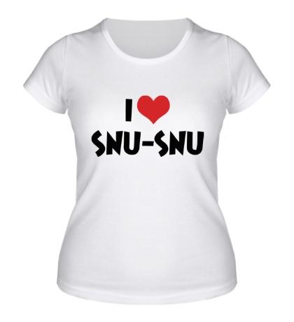 Женская футболка I love snu-snu