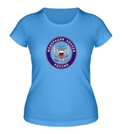 Женская футболка Федерация хоккея россии