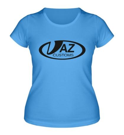 Женская футболка «VAZ Customs»
