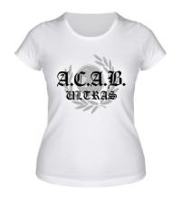 Женская футболка A.C.A.B Ultras