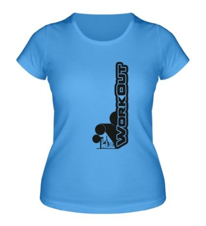 Женская футболка «WorkOut»