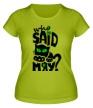 Женская футболка «Who Said Meow?» - Фото 1
