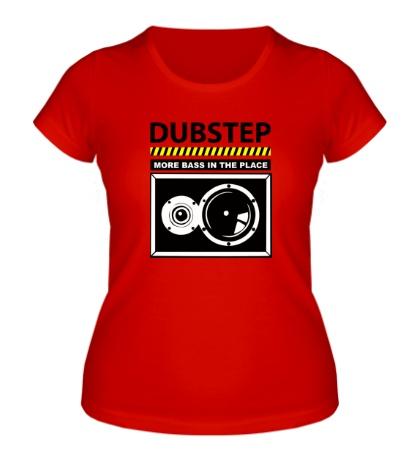 Женская футболка Dubstep More Bass