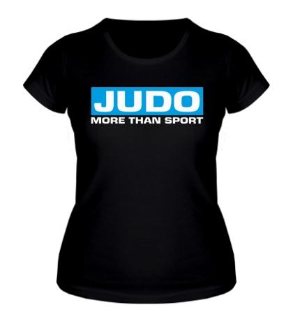 Женская футболка Judo more then sport