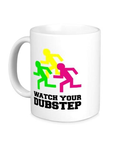 Керамическая кружка Watch your DubStep