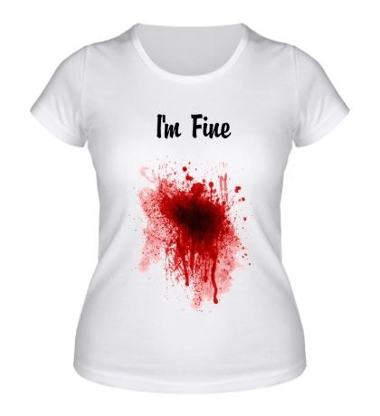 Женская футболка «Я в порядке»