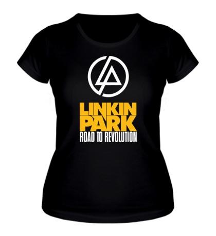 Женская футболка Linkin Park: Road to Revolution