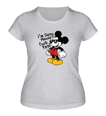 Женская футболка Im Sexy, Fuck Yea!