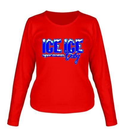 Женский лонгслив Ice Ice Baby