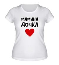 Женская футболка Мамина дочка