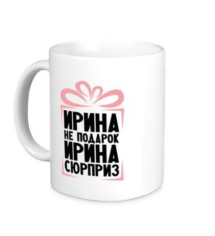 Керамическая кружка Ирина не подарок