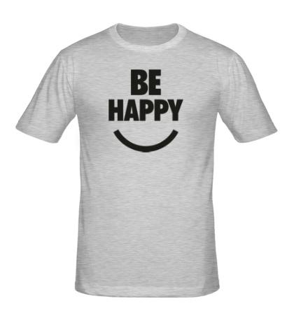 Мужская футболка Be Happy