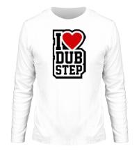 Мужской лонгслив I love DubStep