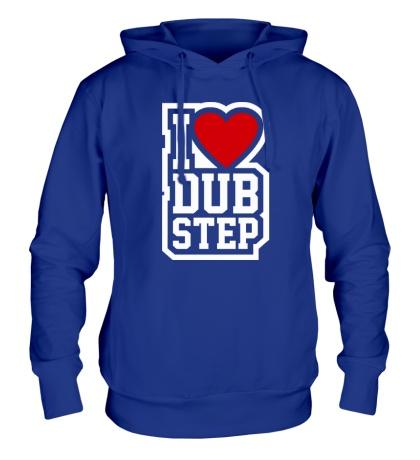 Толстовка с капюшоном I love DubStep