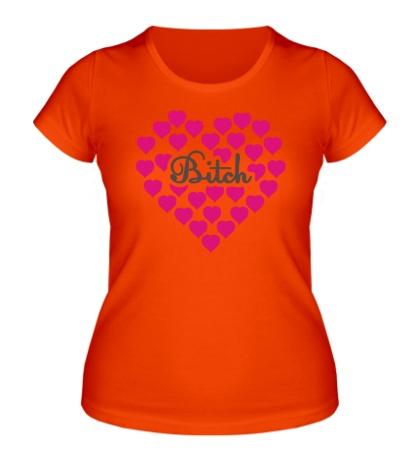 Женская футболка «Bitch сердце»