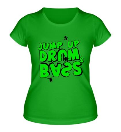 Женская футболка Jump up Drum and Bass