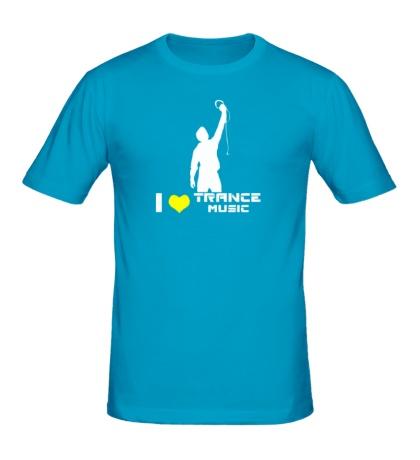 Мужская футболка I love trance music