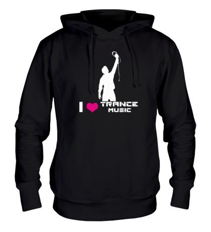 Толстовка с капюшоном I love trance music