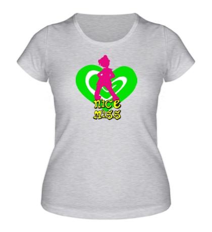 Женская футболка Nice Miss
