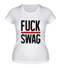 Женская футболка Fuck Swag