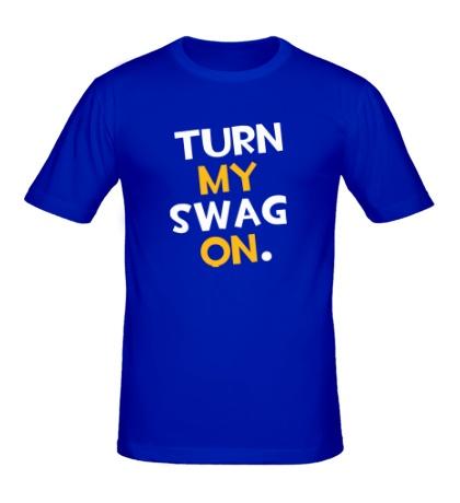 Мужская футболка Turn my Swag on