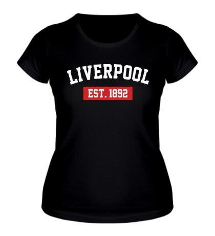 Женская футболка FC Liverpool Est. 1892