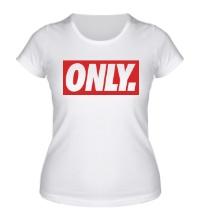 Женская футболка Only Obey