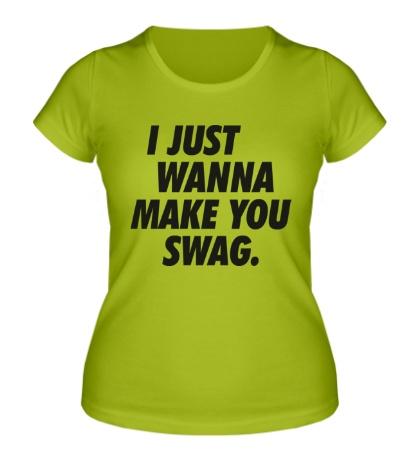 Женская футболка Make you Swag